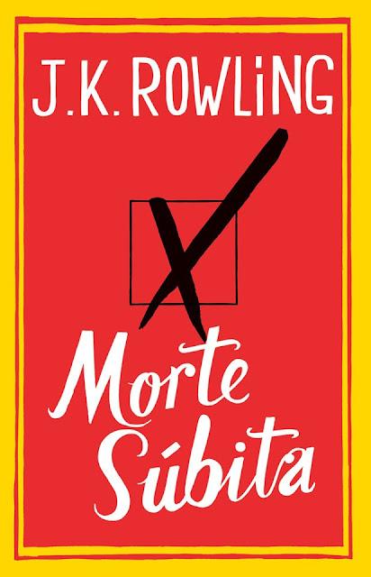 """News: Capa nacional de """"Morte Subita"""", da autora J.K. Rowling 6"""
