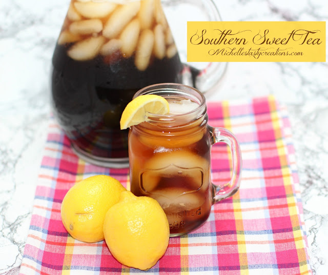 Michelle's Tasty Creations: Southern Sweet Tea