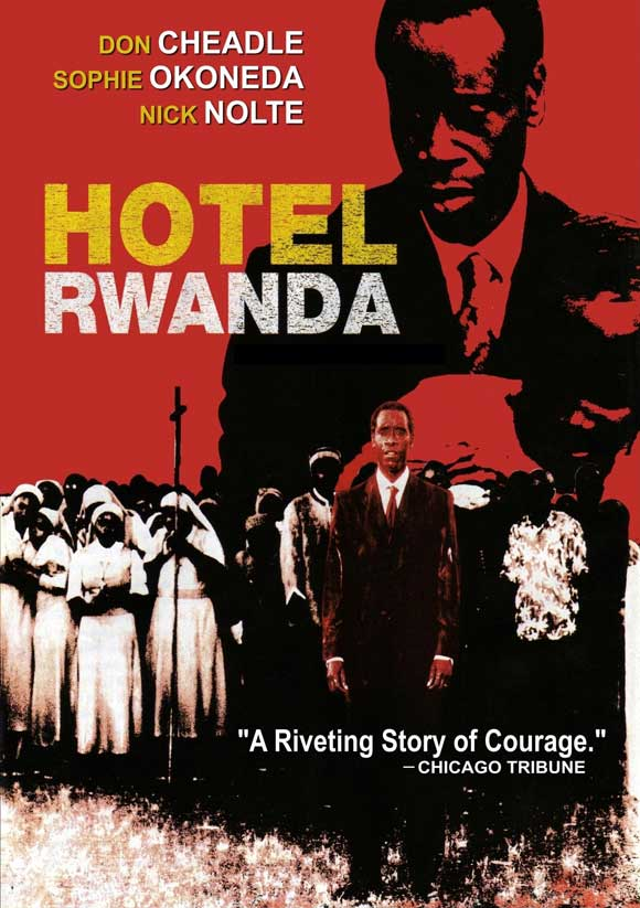 passion for movies hotel rwanda a gut wrenching film about the  hotel rwanda a gut wrenching film about the horrors of genocide