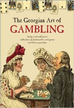 The Georgian Art of Gambling