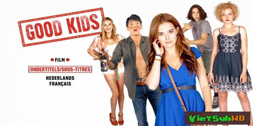 Phim Những Đứa Trẻ Ngoan VietSub HD | Good Kids 2016