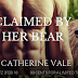 Sale Blitz - Claimed by Her Bear by Catherine Vale
