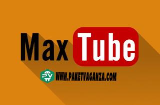 Download MaxTube Apk - Aplikasi Streaming For Android