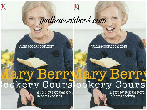 Download ebook MARY BERRY COOKERY COURSE : A Step by Step Masterclass In Home Cooking