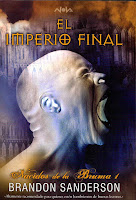 http://www.edicionesb.com/catalogo/autor/brandon-sanderson/210/libro/el-imperio-final-nacidos-de-bruma-1_1656.html