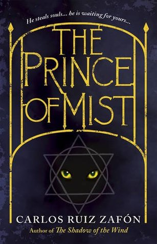 The Prince of the Mist by Carlos Ruiz Zafón