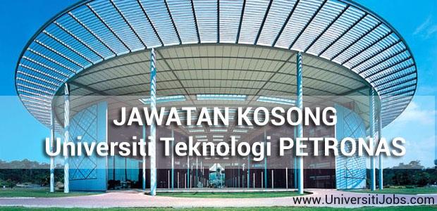Jawatan Kosong Universiti Teknologi PETRONAS (UTP) 2016 Terkini