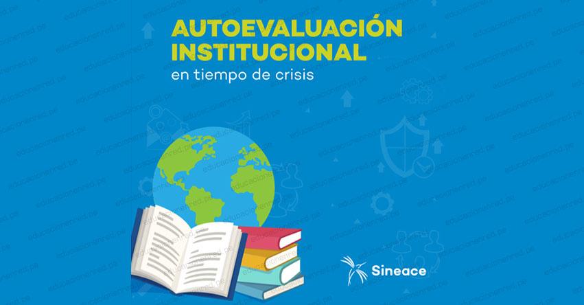 SINEACE lanza guía sobre autoevaluación en tiempo de crisis - www.sineace.gob.pe