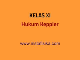 hukum keppler kelas xi instafisika