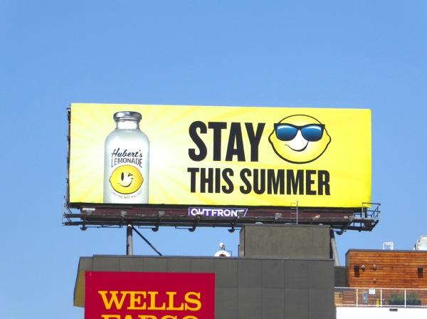 Huberts Lemonade Stay cool this Summer billboard
