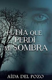http://elcoleccionistademisterios.blogspot.com.es/2017/02/novela-el-dia-que-perdi-mi-sombra-de.html