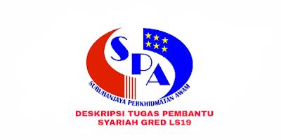Deskripsi Tugas, Gaji dan Kelayakan Pembantu Syariah Gred LS19