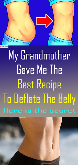 My Grandmother Gave Me The Best Recipe To Deflate The Belly #healthnaturalremedies