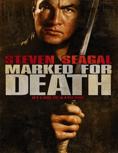 Ver Marcado para la muerte (Marked for Death) (1990) Online