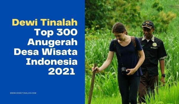 Desa Wisata Tinalah 300 Besar Anugerah Desa Wisata Indonesia 2021 Kemenparekraf