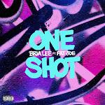 Bria Lee - One Shot (feat. Fat Joe) - Single  Cover