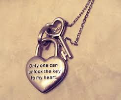 Best Quotes About Love Messages: only one can unlock the key to my heart.