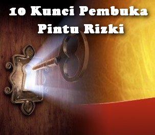 Kunci Pembuka Pintu Rizki,kunci pintu rizki dari berbagai enjuru, kunci rizki untuk berdagang, membuka pintu rizki untuk usaha