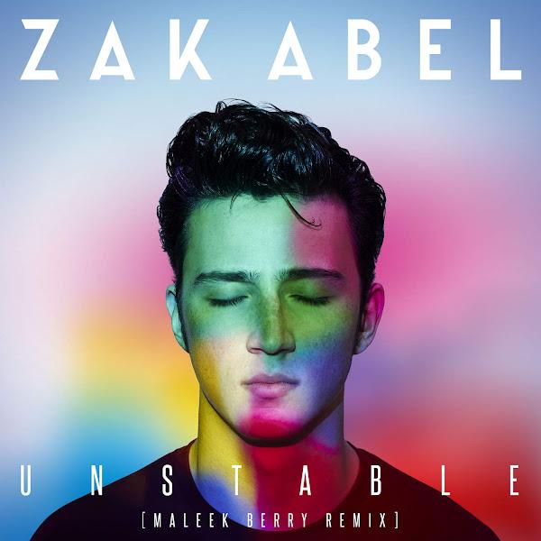 Zak Abel - Unstable (Maleek Berry Remix) - Single Cover