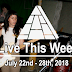 Live This Week: July 22nd - 28th, 2018