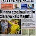 Habari Zilizopo Katika Magazeti ya Leo Ijumaa ya August 4
