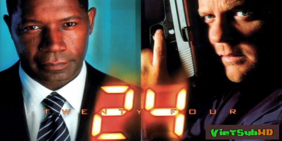 Phim 24 Giờ Sinh Tử (24 Giờ Chống Khủng Bố) - Phần 2 Hoàn tất (24/24) VietSub HD | 24 (season 2) 2002