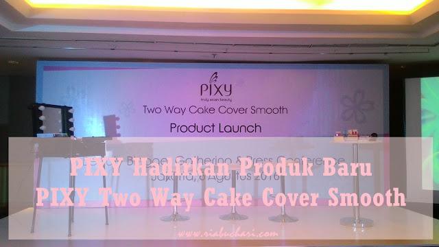 PIXY Hadirkan Produk Baru, PIXY Two Way Cake Cover Smooth