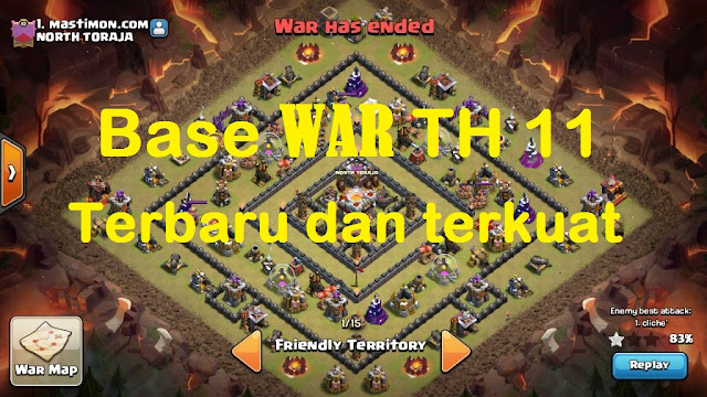 Base WAR TH 11 Game COC tanpa Inferno susah di tembus