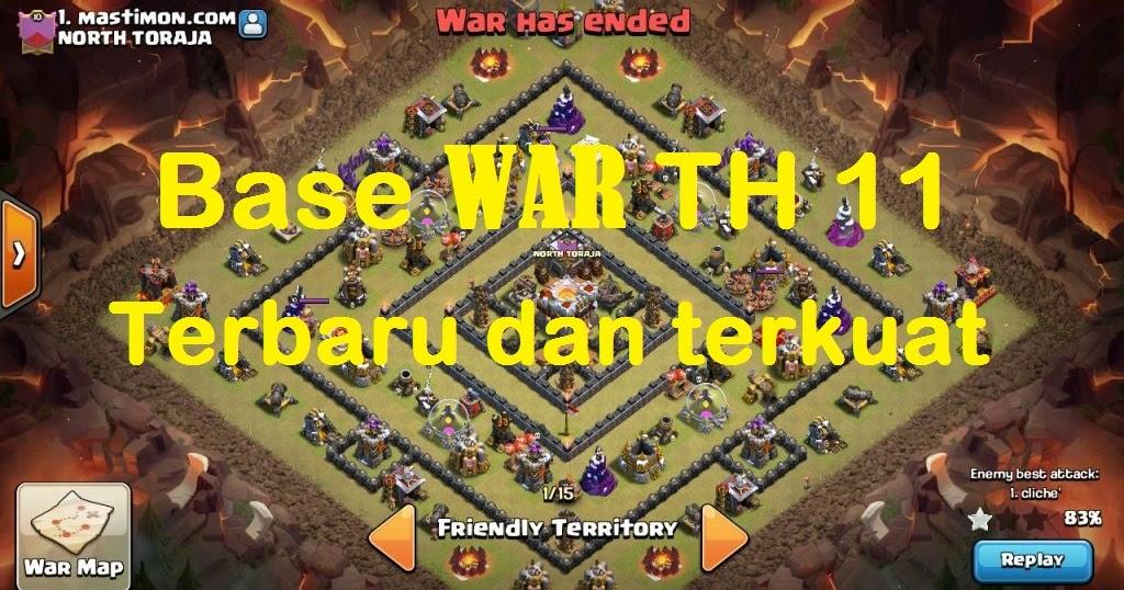 Base War Th 11 Prematur Terkuat 11