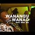 VIDEO | OMG Tanzania - Wanangu Na Wanao | Watch/Download
