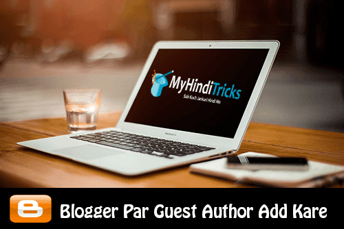 blogger-par-guest-author-kaise-add-kare