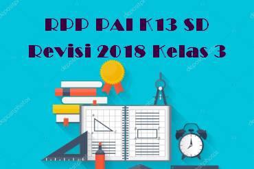 RPP PAI K13 SD Revisi 2018 Kelas 3