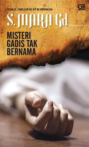 Misteri Gadis Tak Bernama PDF Karya S. Mara Gd