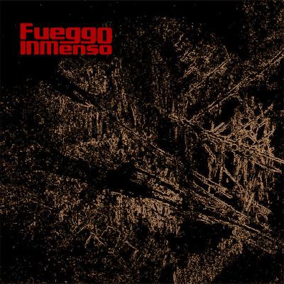 FUEGGO INMENSO - Fueggo Inmenso (2016)