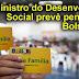 Ministro do Desenvolvimento Social prevê pente-fino no Bolsa Família