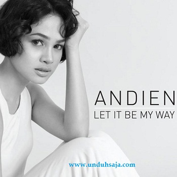 let it be my way andien