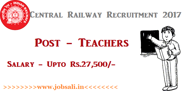 Railway jobs, Indian railway vacancy, Central Railway Teacher Vacancy