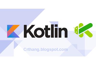 """[Series Kotlin] Bài 2: Tạo chương trình kinh điển mang tên """"Hello World"""""""