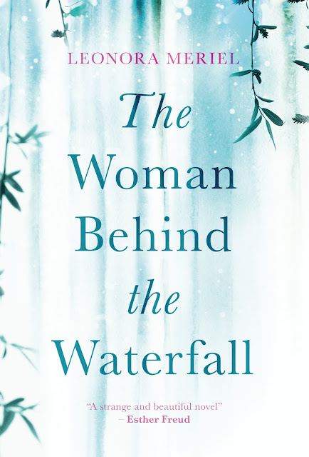 """The Woman Behind the Waterfall"" by Leonora Meriel"