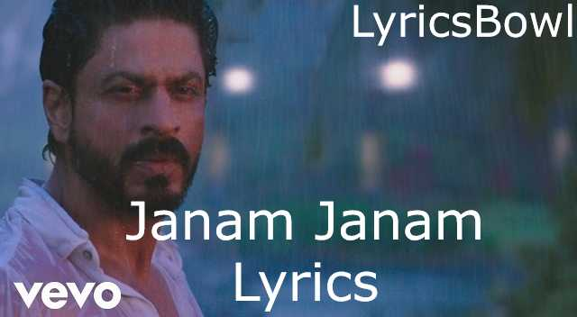 Janam Janam Lyrics  - Dilwale Lyrics | LyricsBowl