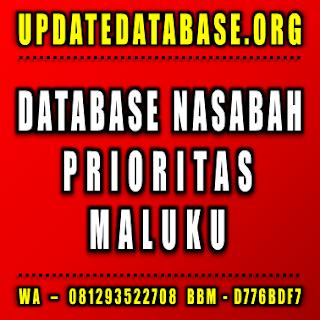 Jual Database Nasabah Prioritas Maluku