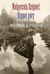http://lubimyczytac.pl/ksiazka/245569/usypac-gory-historie-z-polesia