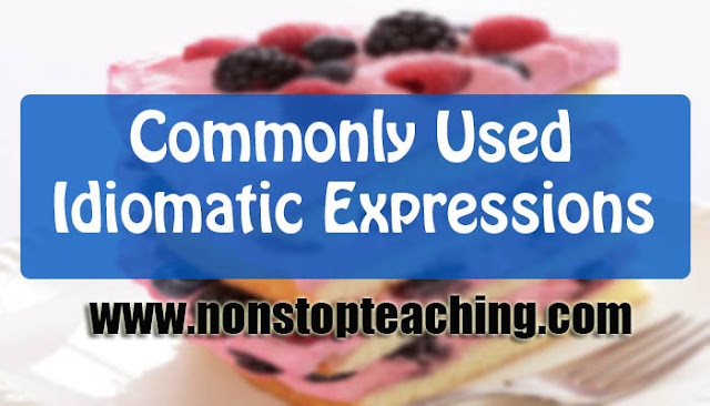 Commonly Used Idiomatic Expressions with Meanings