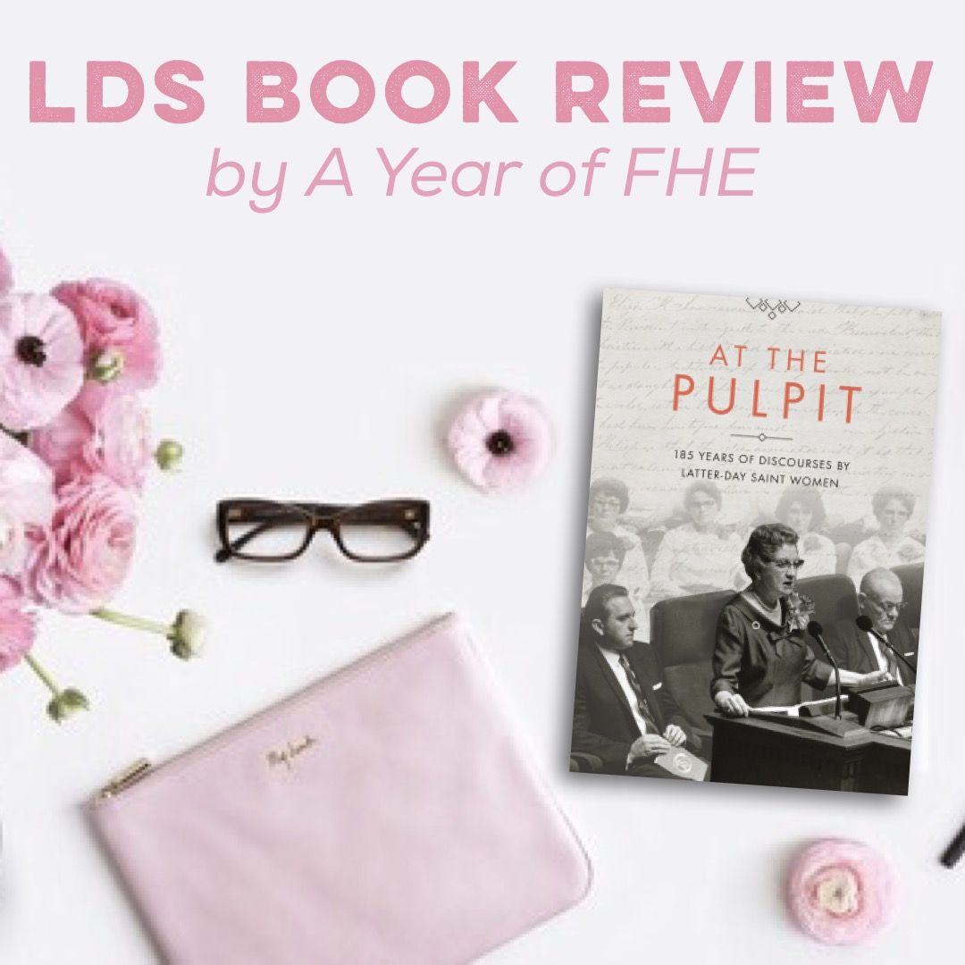"A Year of FHE // You will LOVE this LDS book ""AT THE PULPIT"". It is a collection of talks givne by LDS women through history and is a MUST HAVE for every LDS household!"
