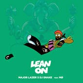 Major Lazer Ft MØ & DJ Snake Lyrics Lean On