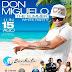 Don Miguelo en Banbato Club de Juan Dolio Lunes 15 Agosto 2016
