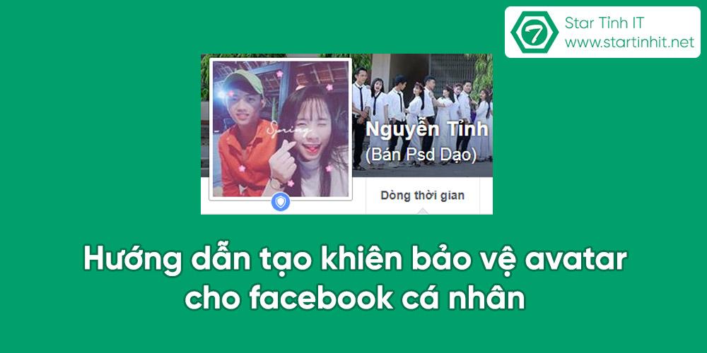 Hướng dẫn tạo khiên bảo vệ avatar cho facebook cá nhân