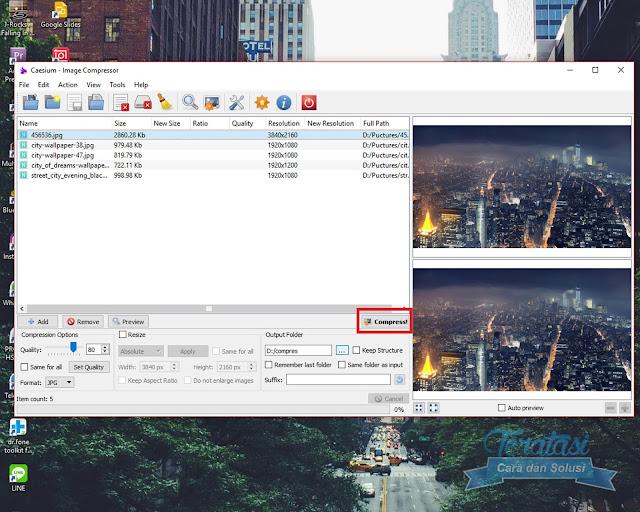 Klik Compress Untuk Memulai Proses Kompresi Gambar Atau Foto - Cara Kompres Ukuran (Size) Gambar atau Foto Tanpa Mengurangi Kualitas dengan Menggunakan Caesium - Teratasi.Com