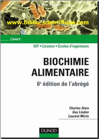 Livre : Biochimie alimentaire - Cours - IUT, licence 1re, 2e et 3e années, écoles d'ingénieurs