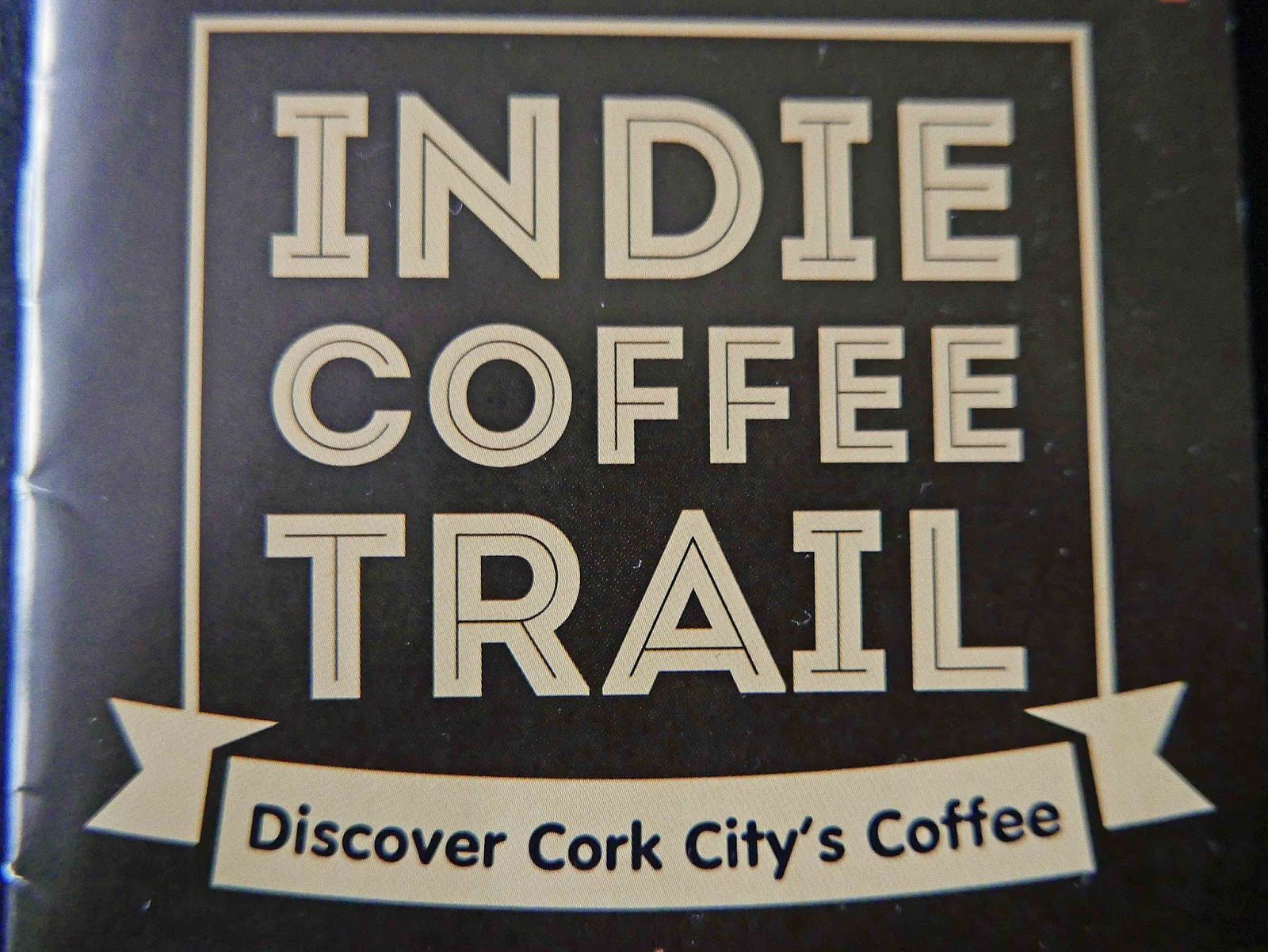 restaurants and food: cork indie coffee trail. a guidedermot o